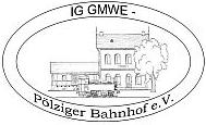 © IG GMWE Bahnhof Pölzig e.V.